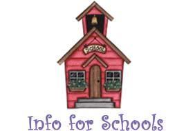 Info for Schools